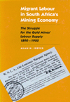 Migrant Labour in South Africa's Mining Economy