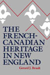 French-Canadian Heritage in New England, The
