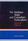 Welfare State and Canadian Federalism, Second Edition, The
