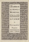 Grammar Schools of Medieval England, The