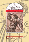Callisto Myth from Ovid to Atwood, The