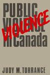 Public Violence in Canada, 1867-1982