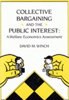 Collective Bargaining and the Public Interest
