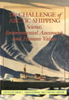 Challenge of Arctic Shipping, The