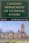 Canada's Department of External Affairs, Volume 1