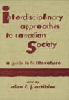 Interdisciplinary Approaches to Canadian Society