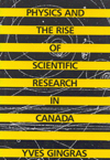 Physics and the Rise of Scientific Research in Canada
