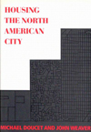 Housing the North American City