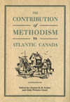 Contribution of Methodism to Atlantic Canada, The