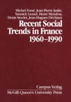 Recent Social Trends in France, 1960-1990