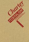 Charter versus Federalism
