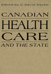 Canadian Health Care and the State