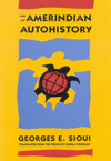 For an Amerindian Autohistory