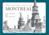 Living Past of Montreal, Third edition, The