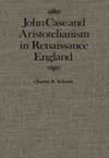 John Case and Aristotelianism in Renaissance England