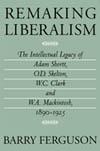 Remaking Liberalism