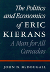 Politics and Economics of Eric Kierans, The