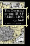 Outbreak of the Irish Rebellion of 1641, The