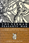 German Peasants' War and Anabaptist Community of Goods, The