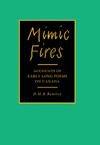 Mimic Fires
