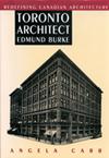 Toronto Architect Edmund Burke
