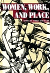 Women, Work, and Place