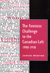 Feminist Challenge to the Canadian Left, 1900-1918, The