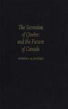 Secession of Quebec and the Future of Canada, The