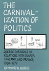 Carnivalization of Politics, The