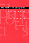 Politics of Collegiality, The