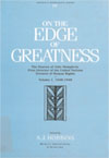 On the Edge of Greatness, Volume I