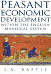 Peasant Economic Development within the English Manorial System