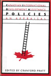Canadian International Development Assistance Policies, Second Edition