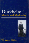 Durkheim, Morals, and Modernity