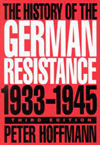 History of the German Resistance, 1933-1945, Third Edition, The
