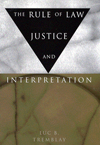Rule of Law, Justice, and Interpretation, The