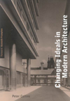Changing Ideals in Modern Architecture, 1750-1950, Second Edition