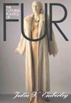 Cultural Politics of Fur, The