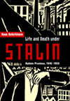Life and Death under Stalin