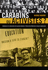 Carabins ou activistes?