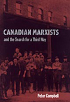 Canadian Marxists and the Search for a Third Way