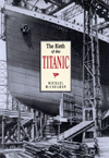 Birth of the Titanic, The