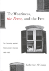 Weariness, the Fever, and the Fret, The