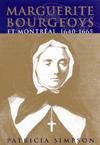 Marguerite Bourgeoys et Montréal, 1640-1665