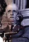 Gaullist Attack on Canada, 1967-1997, The