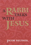 Rabbi Talks with Jesus, Revised Edition,A
