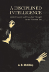 Disciplined Intelligence, A