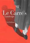 Le Carré's Landscape