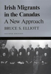 Irish Migrants in the Canadas, Second edition