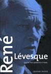 René Lévesque and the Parti Québécois in Power, Second edition